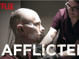 Afflicted Netflix